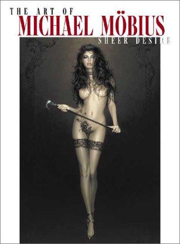 Art Of Michael Mobius Sheer Desire PDF
