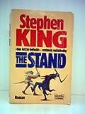 Stephen King: The Stand - Das letzte Gefecht (erstmals vollständig) - Verlag: Bastei Lübbe [Auflage: 5. Auflage]