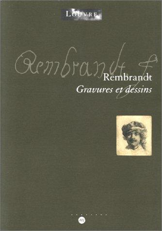 (Rembrandt : gravures et dessins : Exposition, Paris, musée du Louvre (18 mars-19 juin 2000))