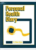 The Personal Health Diary : Adult Version, Olsen-Spina, Teri, 0766830721