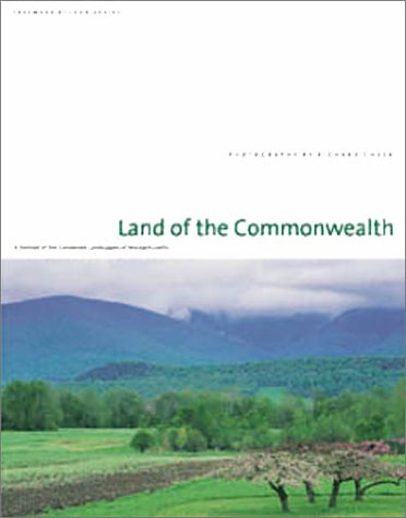 Land of the Commonwealth: A Portrait of the Conserved Landscapes of Massachusetts PDF