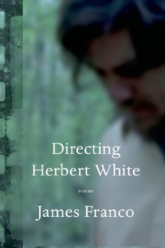 Directing Herbert White  Poems
