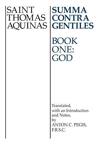 Summa Contra Gentiles: Book 1: God