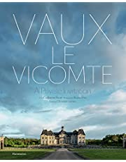 Vaux-le-Vicomte: A Private Invitation