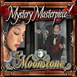 Mystery Masterpiece: The Moonstone [Download]