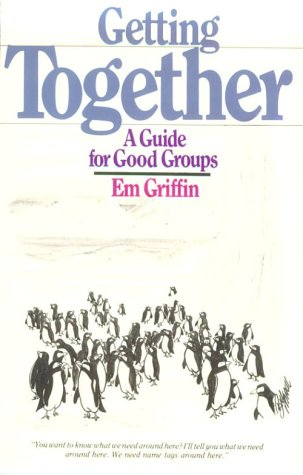 Getting Together: A Guide for Good Groups