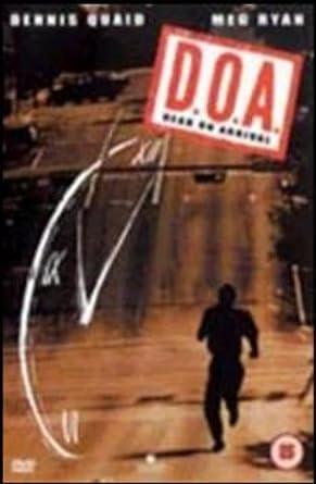 DOA DVD 1988 1989 Amazoncouk Dennis Quaid Meg Ryan