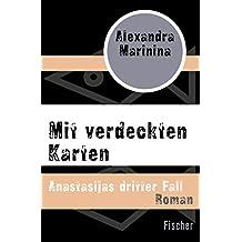 Mit verdeckten Karten: Anastasijas dritter Fall (German Edition)