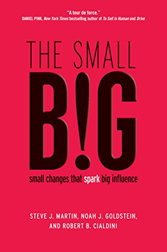 The small BIG: small changes that spark big influence (Big Small Changes)