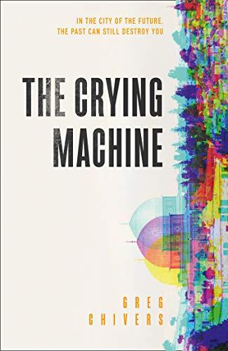 The Crying Machine -