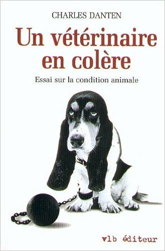 Un vétérinaire en colère. Essai sur la condition animale 41ZZgWWHRyL._SX327_BO1,204,203,200_