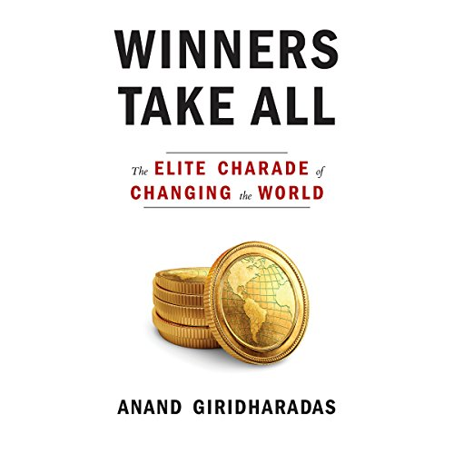 Pdf Politics Winners Take All: The Elite Charade of Changing the World