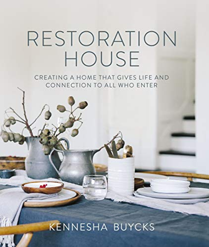 Restoration House: Creating a Space That Gives Life and Connection to All Who Enter