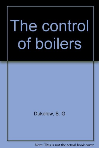 Boiler Control (The Control of Boilers)
