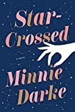 Star-Crossed: A Novel