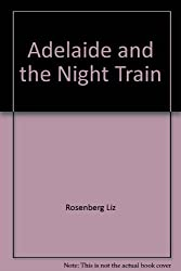 Adelaide and the Night Train