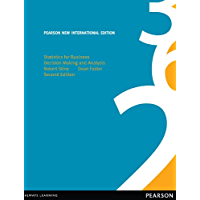 Statistics for Business: Pearson New International Edition: Decision Making and Analysis