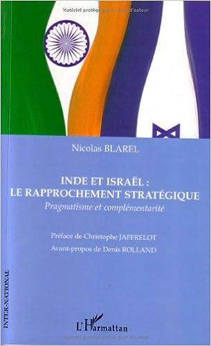 Livres gratuits Inde et Israël : le rapprochement stratégique : Pragmatisme et complémentarité pdf ebook
