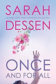 Once and for All by [Dessen, Sarah]