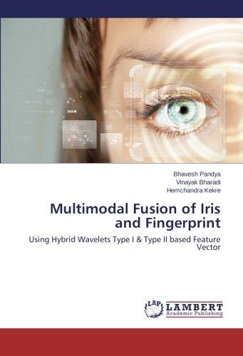 Multimodal Fusion of Iris and Fingerprint: Using Hybrid Wavelets Type I & Type II based Feature -
