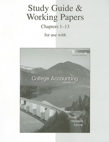 Study Guide & Working Papers Ch 1-13 to accompany College Accounting 12e Chapters 1-13