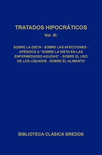 Tratados hipocráticos III (Biblioteca Clásica Gredos nº 91) (Spanish Edition) by [