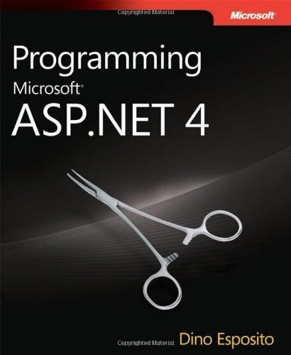 Programming Microsoft® ASP.NET 4 1st (first) Edition by Esposito, Dino published by Microsoft Press (2011) by Microsoft Press