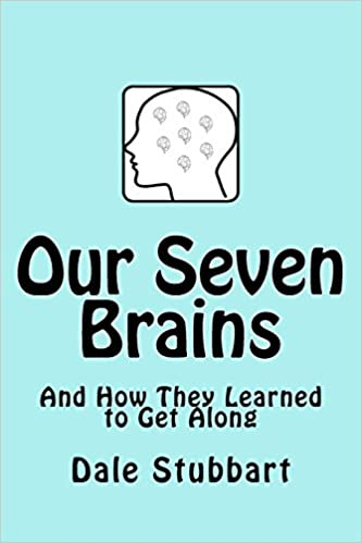 Our Seven Brains