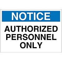 Imprint 360 AS-10021V Vinyl ADHESIVE Workplace Notice Authorized Personnel Only Sign- 7 x 10, White / Blue / Black, PROUDLY Made in the USA, Great Resistance to Water and Most Chemicals
