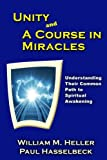 Unity and A Course in Miracles: Understanding Their Common Path to Spiritual Awakening