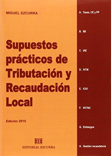 Supuestos Prácticos De Tributación Y Recaudación Local