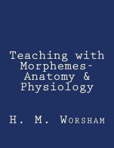 Amazon.com: Teaching with Morphemes-Anatomy & Physiology ...