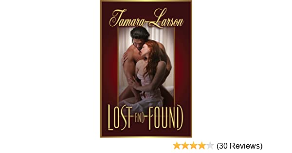 Lost Found Kindle Edition By Tamara Larson M Froese
