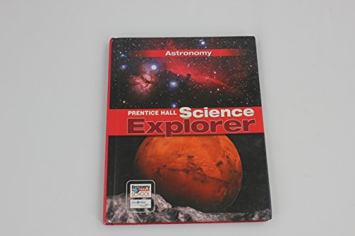 SCIENCE EXPLORER ASTRONOMY STUDENT EDITION 2007C