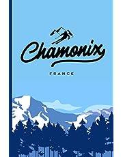Chamonix: Carnet pour les amateurs de ski, cadeau original et personnalisé, cahier parfait pour prise de notes, organiser, planifier