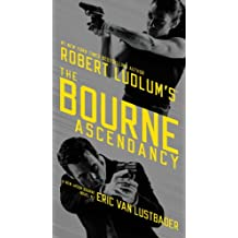 Robert Ludlum's (TM) The Bourne Ascendancy (Jason Bourne series Book 12)