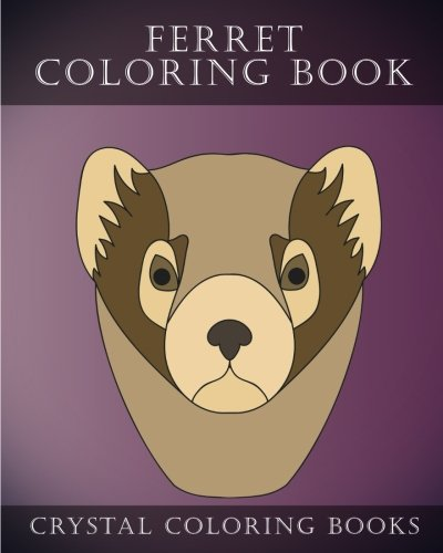 Download Ferret Coloring Book: 30 Simple Hand Drawn Easy Line Sketch Ferret Coloring Pages. (Volume 5) ebook