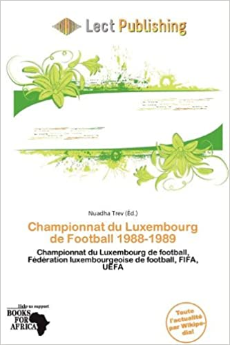 Championnat Du Luxembourg de Football 1988-1989 pdf, epub