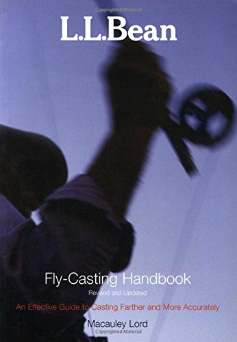 L.L. Bean Fly-Casting Handbook, Revised and -