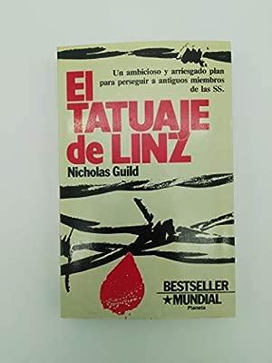 El Tatuaje De Linz: Amazon.es: NICHOLAS GUILD: Libros