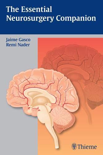 The Essential Neurosurgery Companion