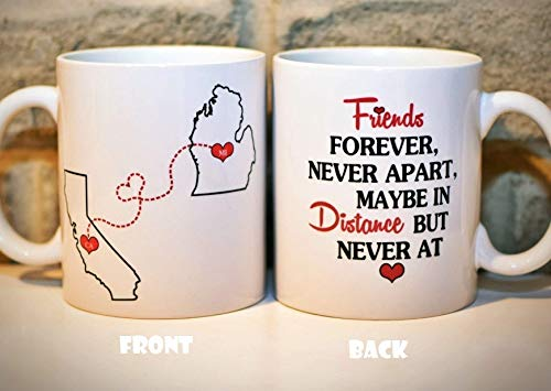 Long Distance Coffee Mug States Mug BFF Coffee Mug Best Friends Mug Mother's Day Gift for Mom Personalized with Custom Quote All States, Countries - 11oz or 15oz - ONE MUG (Best Friend State Mugs)