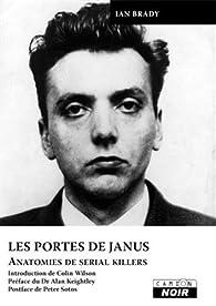 Les portes de Janus : Anatomies de serial killers par Ian Brady