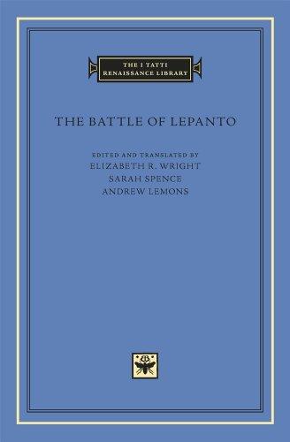 The Battle of Lepanto (The I Tatti Renaissance Library) by Harvard University Press