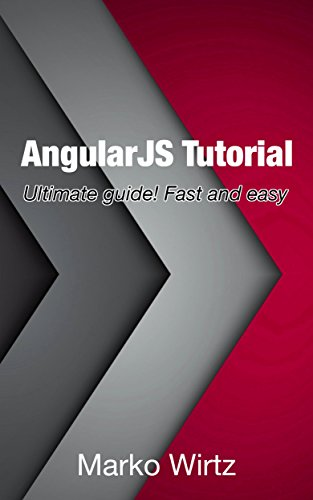AngularJS Tutorial: Ultimate guide! Fast and easy