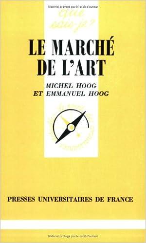 Amazon.fr - Le Marché De L'Art - Emmanuel Hoog, Michel Hoog, Que ...