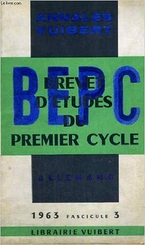 Lire Annales vuibert - brevet d'etudes du premier cycle - allemand - 1963 fascicule 3 epub pdf