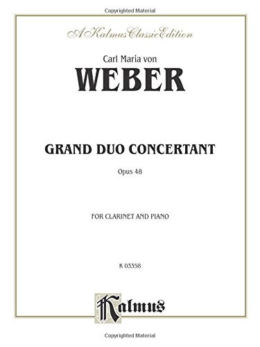 Grand Duo Concertant, Op. 48: Part(s) (Kalmus - Weber Grand Duo