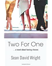 Two For One: ...a novel about having choices