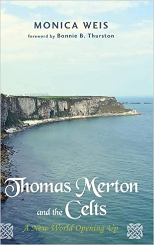 Thomas merton and the celts monica weis bonnie b thurston thomas merton and the celts monica weis bonnie b thurston 9781498278461 amazon books fandeluxe Image collections